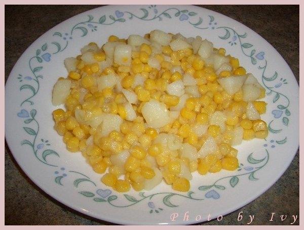 *中式料理* 玉米炒馬鈴薯&雞肉玉米粒