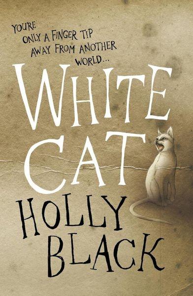 最親近的謊言《咒術家族1:白貓(The Curse Workers:White Cat)》Holly Black