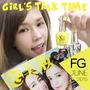 【流行】❤ 我們一起 ❤✔看雜誌✔聊聊天▌FG時尚美妝雜誌6月話題▌