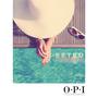 OPI重返夏日系列 RETRO SUMMER by OPI  指尖上的海濱復古風情