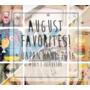 [花妮每月最愛單品] August Favorites 2016|8月最愛 + 2016年8月日本東京八天七夜小旅行戰利品分享♥ (#Day1池袋篇)