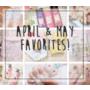 [花妮每月最愛單品] April & May Favorites 2017 4月&5月最愛♥